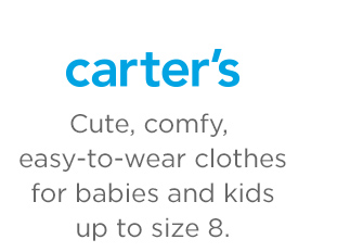 Carter's | Cute, comfy, easy-to-wear clothes for babies and kids up to size 8.