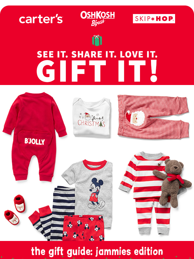 carter's® | OshKosh B'gosh® | SKIP*HOP® | SEE IT. SHARE IT. LOVE IT. GIFT IT! | the gift guide: jammies edition